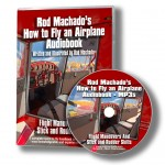 "How to Fly an Airplane:  Rod Machado's new ""How-To"" manual hits all the right buttons"