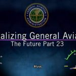 General Aviation Community Praises FAA Part 23 Rulemaking and Urges Rule Completion in 2016